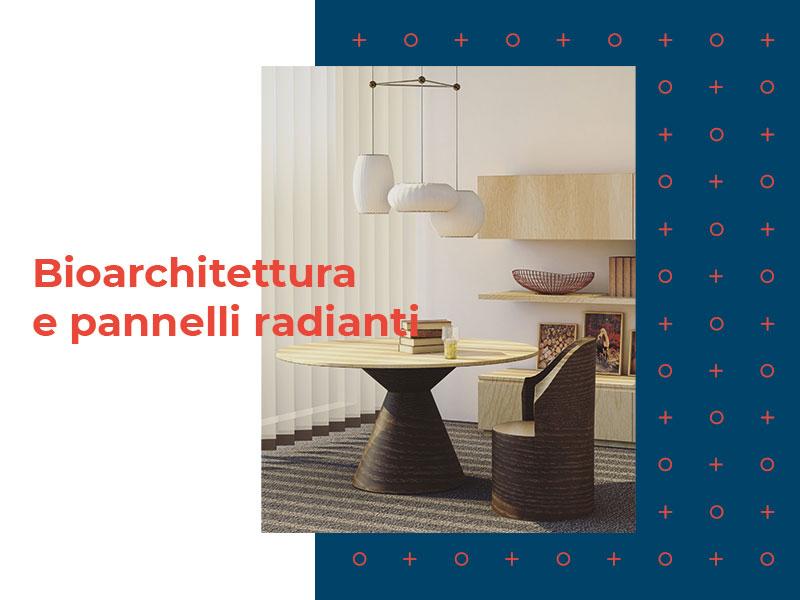 You are currently viewing Bioarchitettura e pannelli radianti: rendere la casa ecosostenibile ed efficiente