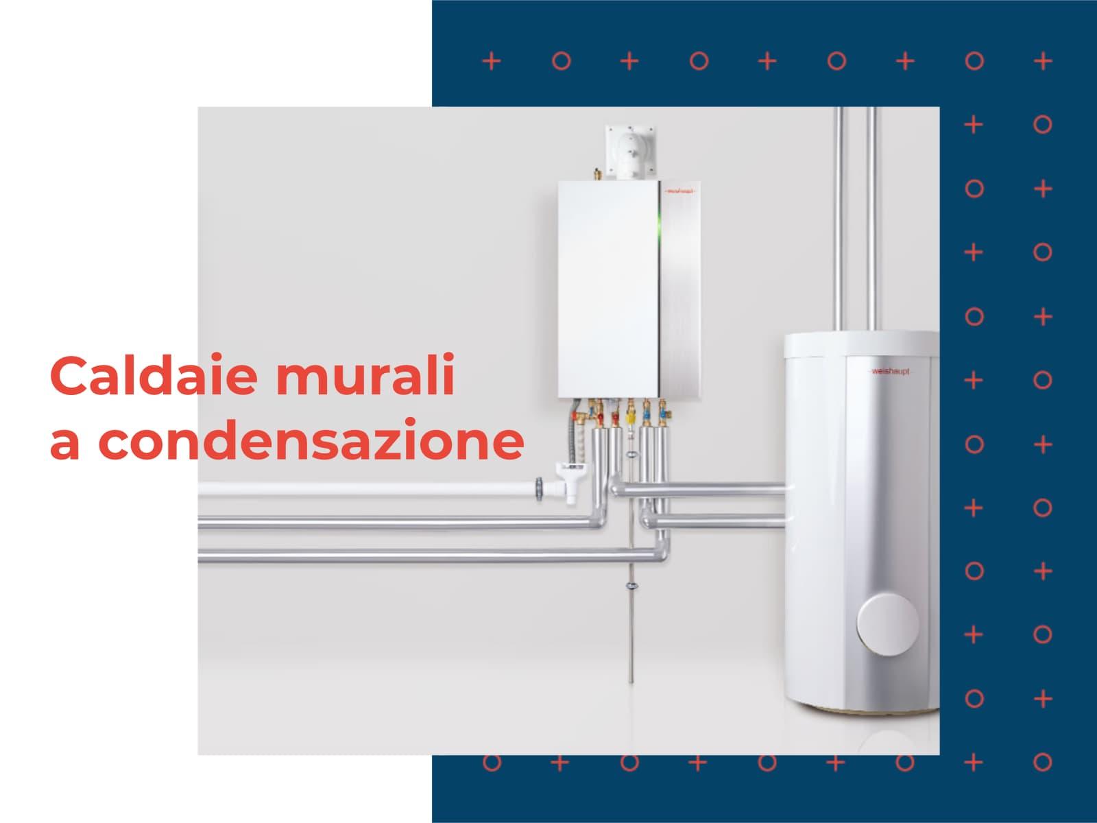 You are currently viewing Nuove caldaie murali Weishaupt per centrali termiche a condensazione.